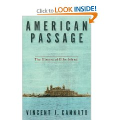'American Passage: The History of Ellis Island' by  Vincent Cannato